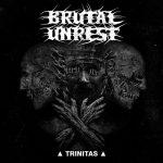 Brutal Unrest – Trinitas (2017) 320 kbps