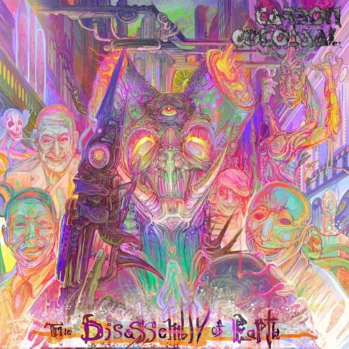 Carbon Colossal - The Disassembly Of Earth (EP) (2017) 320 kbps