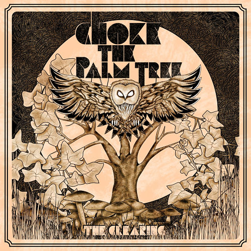 Choke The Palm Tree - The Clearing (2016) 320 kbps