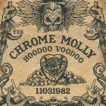 Chrome Molly – Hoodoo Voodoo (2017) 320 kbps