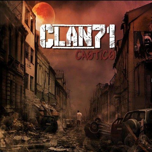 Clan 71 - Caótico (2017) 320 kbps