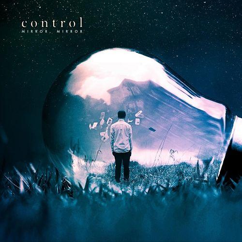 Control - Mirror, Mirror (2017) 320 kbps