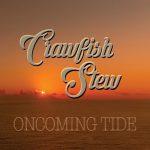 Crawfish Stew – Oncoming Tide (2016) 320 kbps