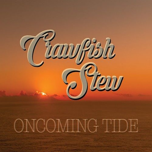 Crawfish Stew - Oncoming Tide (2016) 320 kbps