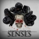 Criminal Syndicate – Senses (2017) 320 kbps