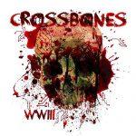 Crossbones – WWIII (2017) 320 kbps