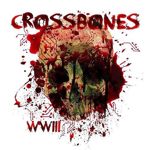 Crossbones - WWIII (2017) 320 kbps