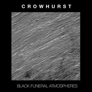 Crowhurst - Black Funeral Atmospheres (2016) 320 kbps