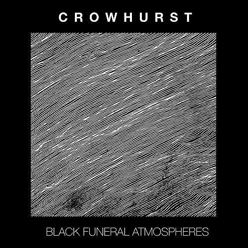Crowhurst - Black Funeral Atmospheres (2016) 320 kbps