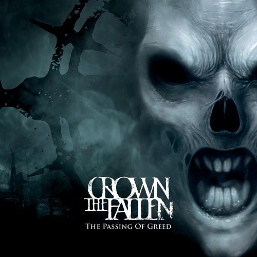 Crown the Fallen - The Passing of Greed (2017) 320 kbps