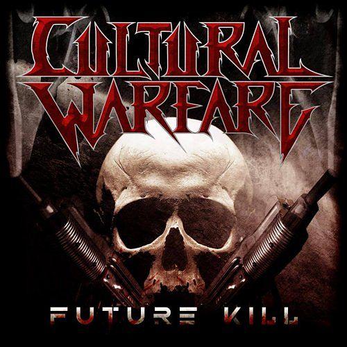 Cultural Warfare - Future Kill (EP) (2017) 320 kbps
