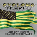 Cyclone Temple – Land of the Greed, Home of the Depraved [Compilation] (2017) 320 kbps