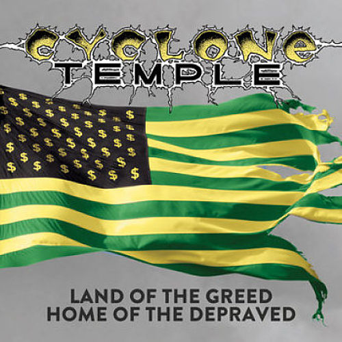 Cyclone Temple - Land of the Greed, Home of the Depraved [Compilation] (2017) 320 kbps