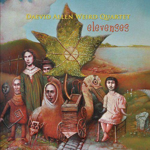 Daevid Allen Weird Quartet - Elevenses (2016) 320 kbps