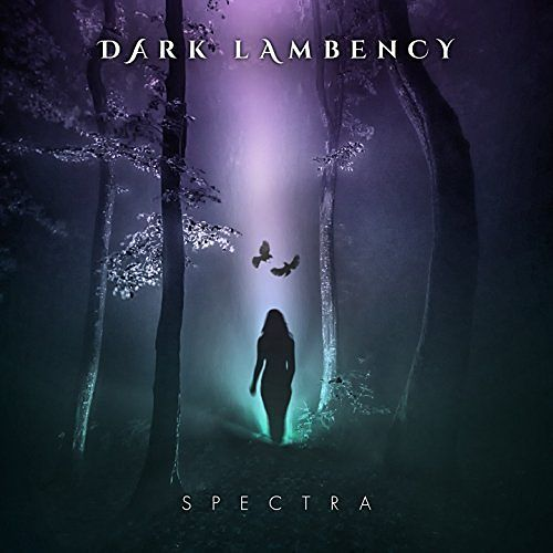Dark Lambency - Spectra (2017) 320 kbps