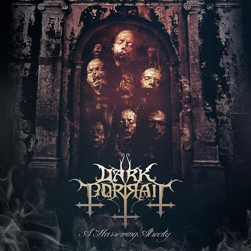 Dark Portrait - A Harrowing Atrocity (2016) 320 kbps
