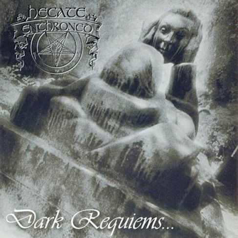 Hecate Enthroned - Dark Requiems... And Unsilent Massacre (Reissue 2016) 320 kbps + Scans