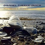 Darrel Treece-Birch – No More Time (2016) 320 kbps