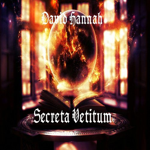 David Hannah - Secreta Vetitum (2017) 320 kbps
