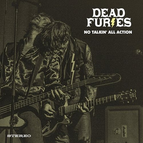Dead Furies - No Talkin' All Action (2017) 320 kbps