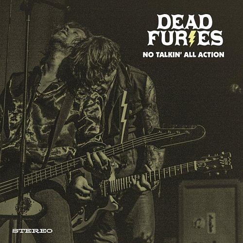 Dead Furies - No Talkin' All Action (2017) 320 kbps
