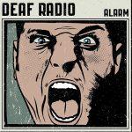 Deaf Radio – Alarm (2017) 320 kbps