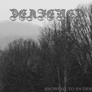 Deafened - Snowfall To An Urn (2017) 320 kbps