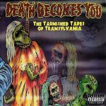 Death Becomes You – Tarnished Tapes Of Transylvania (2017) 320 kbps