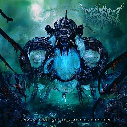 Decimated Humans - Dismantling The Decomposed Entities (2016) 320 kbps