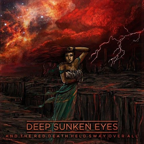 Deep Sunken Eyes - And The Red Death Held Sway Over All (2016) 320 kbps