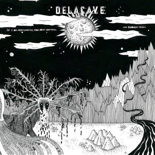 Delacave - When I'm Overthinking (2017) 320 kbps