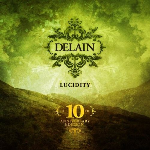 Delain - Lucidity: The 10th Anniversary Edition (2006) [2016] 320 kbps