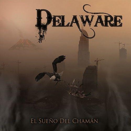 Delaware - El Sueño del Chamán (2017) 320 kbps