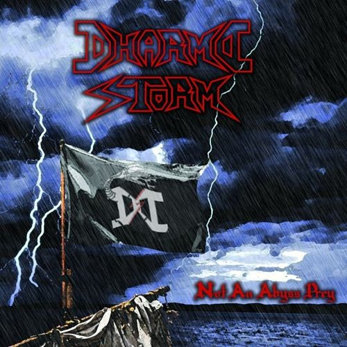 Dharma Storm - Not an Abyss Prey (2017) 320 kbps
