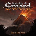 Don't Drop The Sword – Into The Fire (EP) (2017) 320 kbps