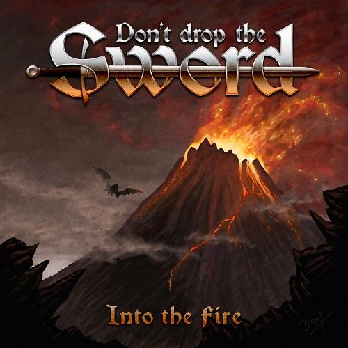 Don't Drop The Sword - Into The Fire (EP) (2017) 320 kbps