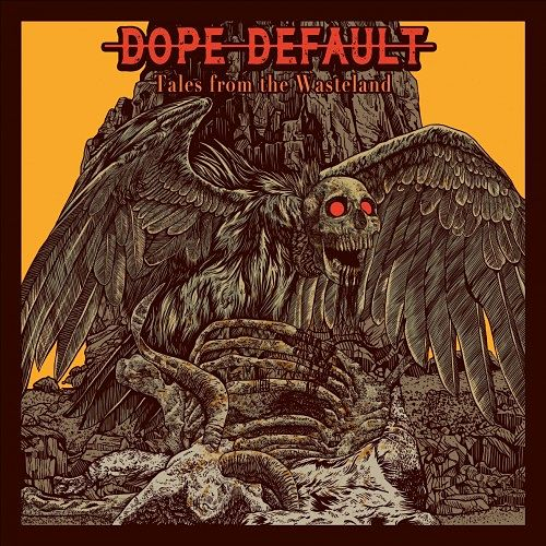 Dope Default - Tales from the Wasteland (EP) (2017) 320 kbps