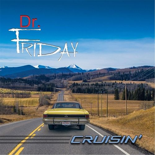 Dr. Friday - Cruisin' (2017) 320 kbps