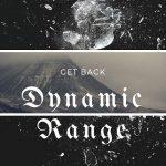 Dynamic Range – Get Back (2017) 320 kbps (upconvert)