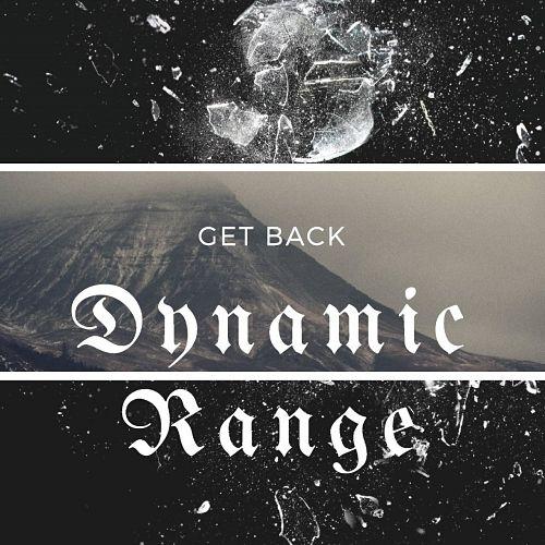 Dynamic Range - Get Back (2017)