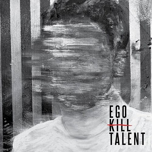 Ego Kill Talent - Ego Kill Talent (2017) 320 kbps