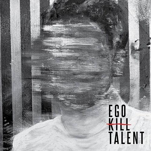 Ego Kill Talent - Ego Kill Talent (2017) 320 kbps