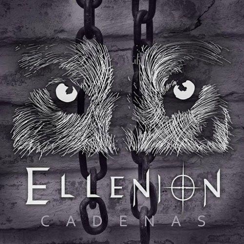 Ellenion - Cadenas (2017) 320 kbps