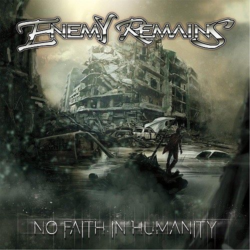 Enemy Remains - No Faith In Humanity (2017) 320 kbps