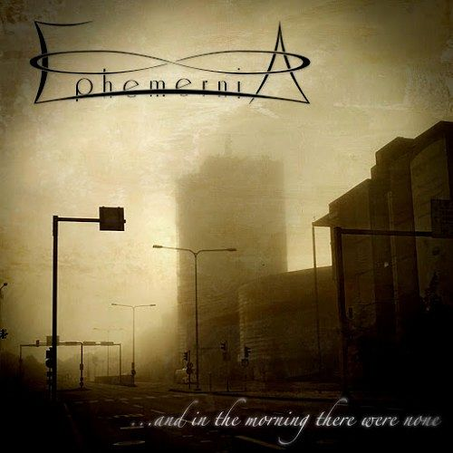 Ephemernia - ...And in the Morning There Were None (2017) 320 kbps