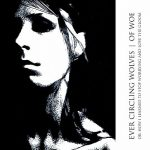 Ever Circling Wolves – Of Woe or: How I Learned to Stop Worrying and Love the Gloom (2017) 320 kbps (upconvert)