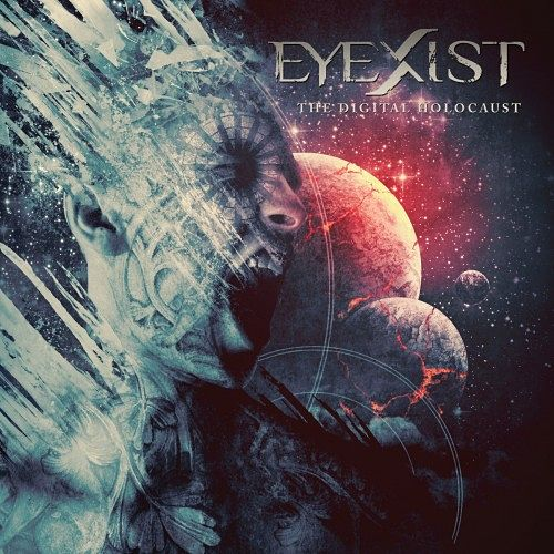 Eyexist - The Digital Holocaust (2016) VBR (Scene CD-Rip)