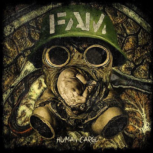 F.A.M. - Human Cargo (2016) 320 kbps