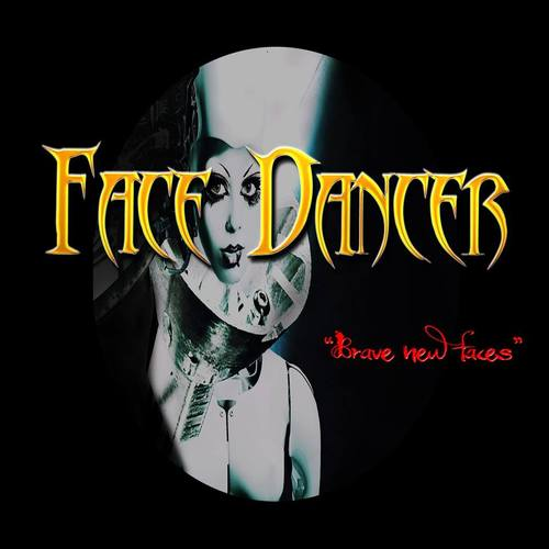 Face Dancer - Brave New Faces (2016) 320 kbps