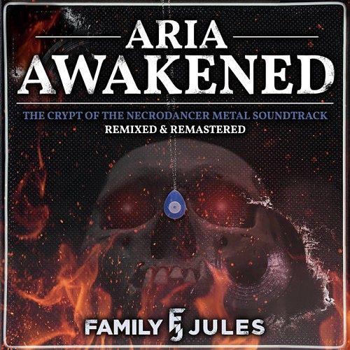 FamilyJules - Aria Awakened (2017) 320 kbps